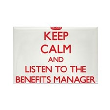 Keep Calm and Listen to the Benefits Manager Magne