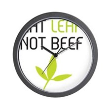 Eat leaf not beef Wall Clock