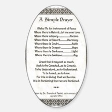 Pope Francis St. Francis SIMPLE PRA Sticker (Oval)