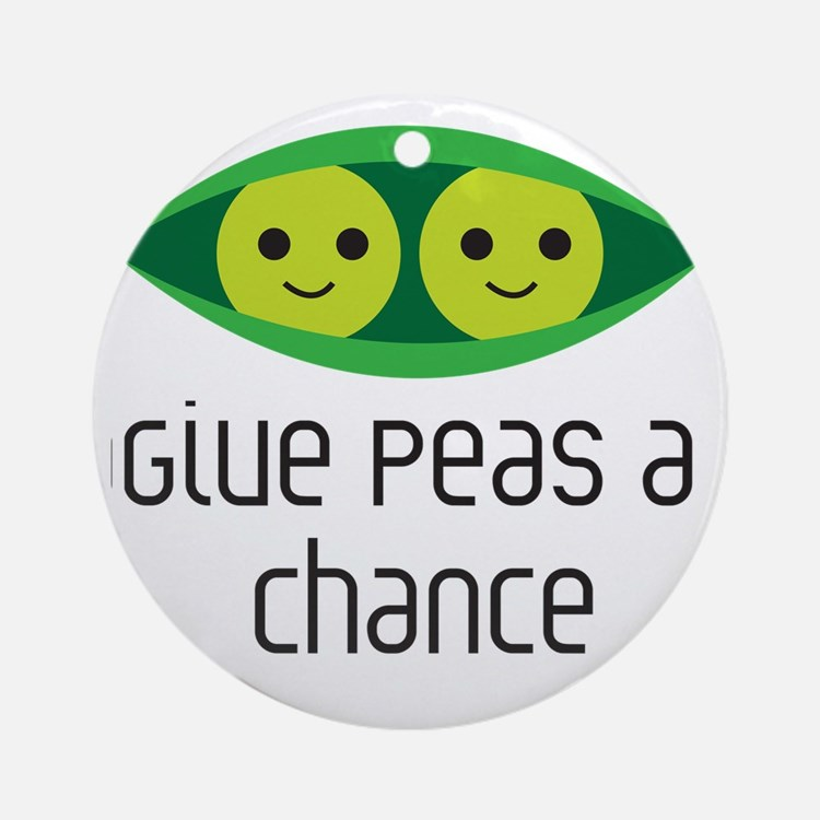 give peas a chance Round Ornament