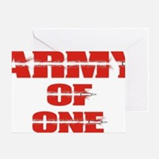 army of one  Greeting Card