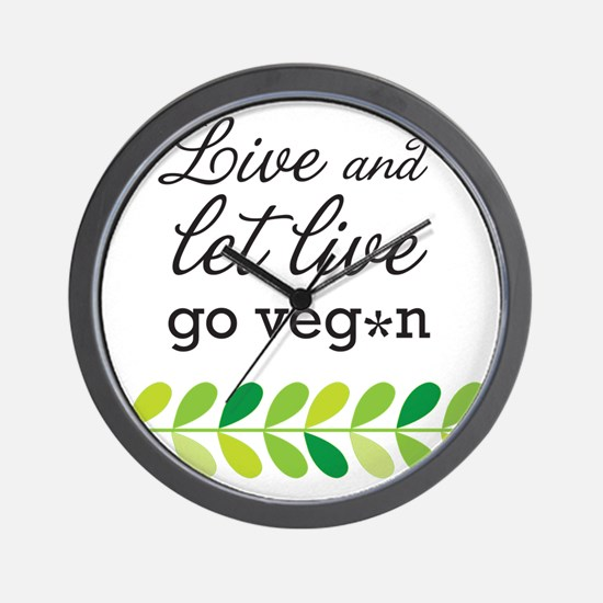 live and let live -go vegan Wall Clock