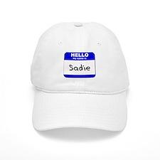 hello my name is sadie Baseball Cap