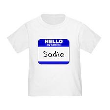 hello my name is sadie T