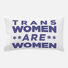 Trans Women Are Women Pillow Case