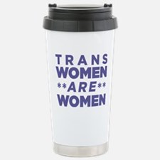 Trans Women Are Women Travel Mug
