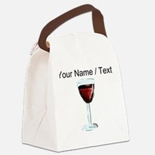 Custom Glass Of Red Wine Canvas Lunch Bag