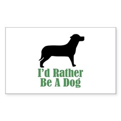 Rather Be A Dog Rectangle Sticker