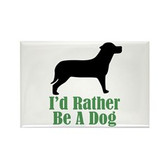 Rather Be A Dog Rectangle Magnet (10 pack)