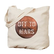 Off To Mars Tote Bag