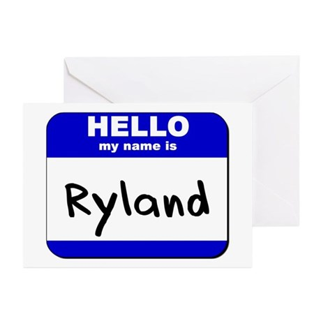 hello my name is ryland Greeting Cards (Package o