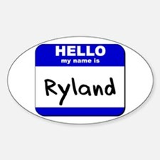 hello my name is ryland Oval Decal