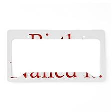 birthNailed1C License Plate Holder