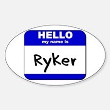 hello my name is ryker Oval Decal
