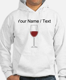 Custom Glass Of Red Wine Jumper Hoody