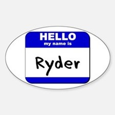 hello my name is ryder Oval Decal