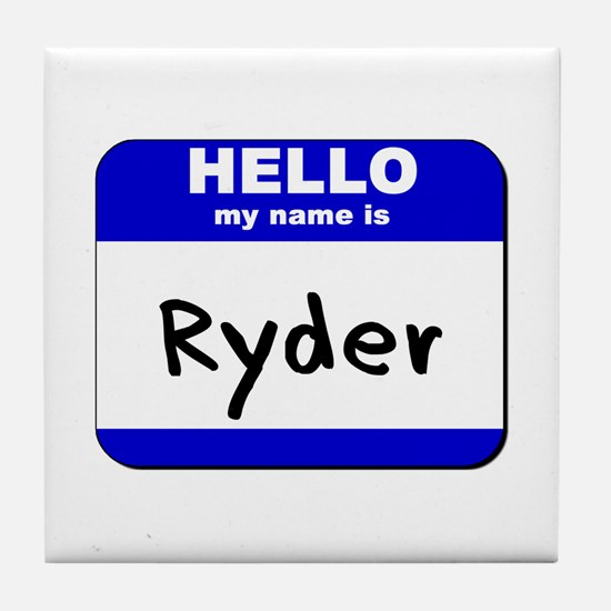 hello my name is ryder  Tile Coaster