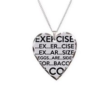 Exercise Bacon Necklace