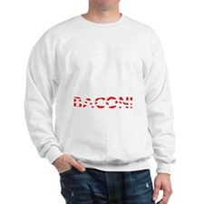 Exercise Bacon Sweatshirt