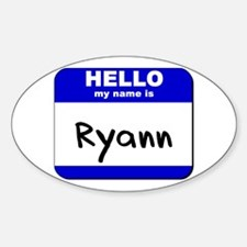 hello my name is ryann Oval Decal
