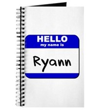 hello my name is ryann Journal