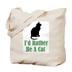 Rather Be a Cat Tote Bag