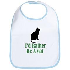 Rather Be a Cat Bib