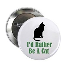 Rather Be a Cat Button