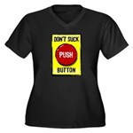 Don't Suck Button Women's Plus Size V-Neck Dark T-