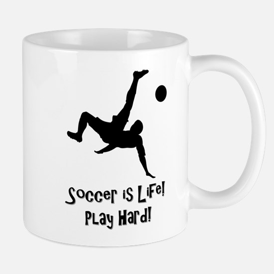 Soccer is Life Mugs