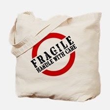 FRAGILE HANDLE WITH CARE Tote Bag