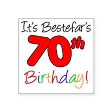"Bestefars 70th Birthday Square Sticker 3"" x 3"""