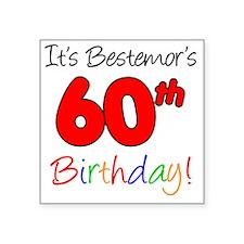 "Bestemors 60th Birthday Square Sticker 3"" x 3"""