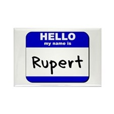 hello my name is rupert Rectangle Magnet