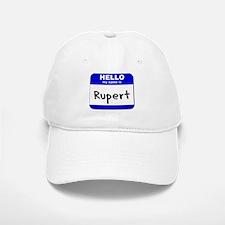 hello my name is rupert Baseball Baseball Cap