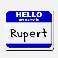 hello my name is rupert  Mousepad