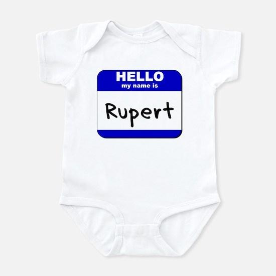 hello my name is rupert  Infant Bodysuit