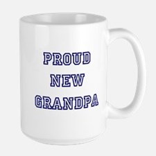 Proud New Grandpa Large Mug