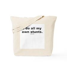My own stunts -  Tote Bag