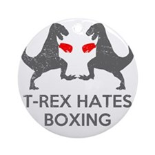 T Rex Hates Boxing Round Ornament