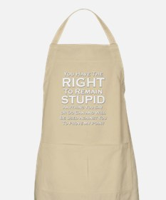 Right To Stupid Apron