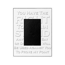 Right To Stupid Picture Frame