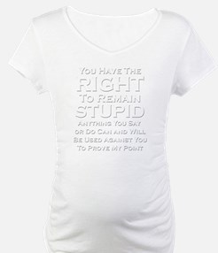 Right To Stupid Shirt
