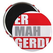 ER MAH GERD! Magnet