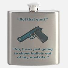 Got that gun? Flask