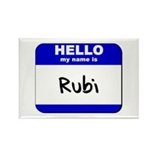 hello my name is rubi Rectangle Magnet