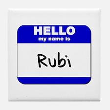 hello my name is rubi  Tile Coaster