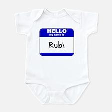 hello my name is rubi  Infant Bodysuit