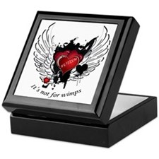 Autism - Its not for wimps Keepsake Box