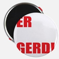 ER MAH GERD! for marriage equality Magnet